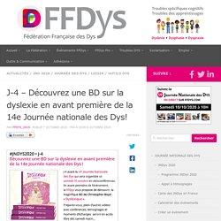 J-4 – Découvrez une BD sur la dyslexie en avant première de la 14e Journée nationale des Dys! – Fédération Française des DYS