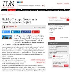 Pitch My Startup : découvrez la nouvelle émission du JDN