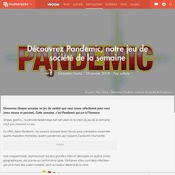PANDEMIC - Un jeu de plateau coopératif sur les risques sanitaires