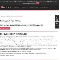 Tapis logo : Découvrez nos solutions de tapis d'entrée personnalisés
