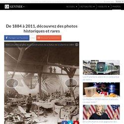 De 1884 à 2011, découvrez des photos historiques et rares