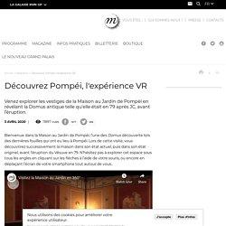 Découvrez Pompéi, l'expérience VR