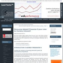 Découvrez Adobe® Presenter 9 pour créer du Contenu Interactif