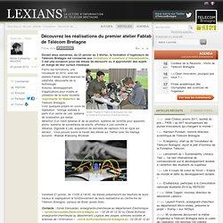 Découvrez les réalisations du premier atelier Fablab de Télécom Bretagne
