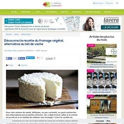 Découvrez la recette du fromage végétal, alternative au lait de vache