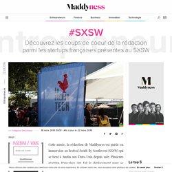 #SXSW : Découvrez les coups de coeur de la rédaction parmi les startups françaises présentes au SXSW
