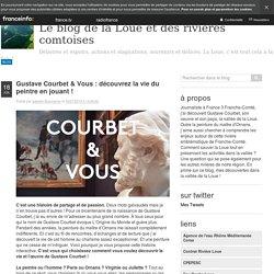 Gustave Courbet & Vous : Découvrez La Vie Du Peintre En Jouant !