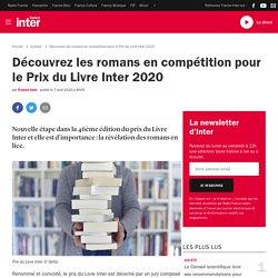 Découvrez les romans en compétition pour le Prix du Livre Inter 2020