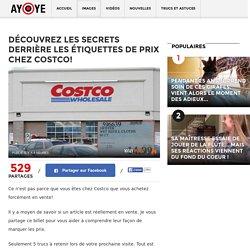 Découvrez les secrets derrière les étiquettes de prix chez Costco! - Ayoye