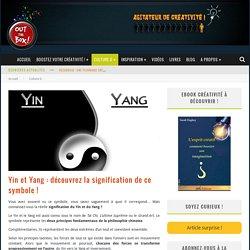 Yin et Yang : découvrez la signification de ce symbole !