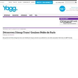 Découvrez l'Amap Trans' Gouines Pédés de Paris