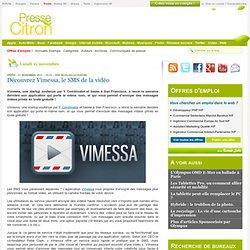 Découvrez Vimessa, le SMS de la vidéo
