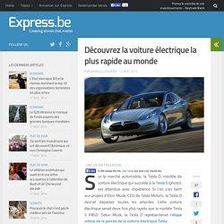 Découvrez la voiture électrique la plus rapide au monde