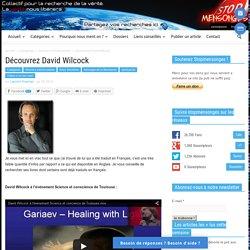 Découvrez David Wilcock