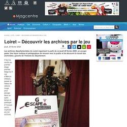 Escape Game aux Archives départementales du Loiret
