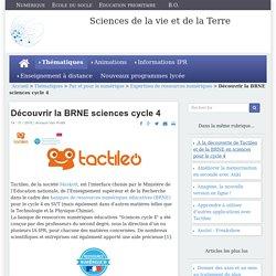 Découvrir la BRNE sciences cycle 4