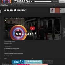 Découvrir le concept de Wezaart