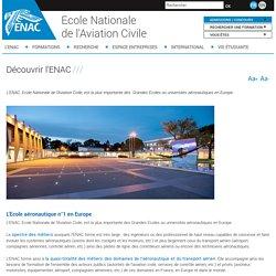 Découvrir l'ENAC