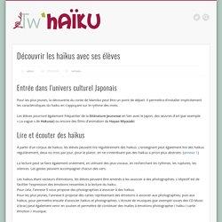 Découvrir les haïkus avec ses élèves – Tw'Haïku