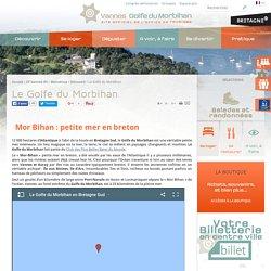 Découvrir le Golfe du Morbihan en Bretagne sud