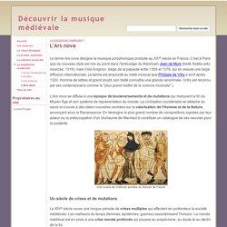 L'Ars nova - Découvrir la musique médiévale
