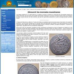Découvrir les monnaies musulmanes « www.Almanumis.com