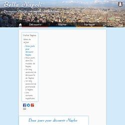 Bella Napoli - Visite, tourisme, séjour à Naples