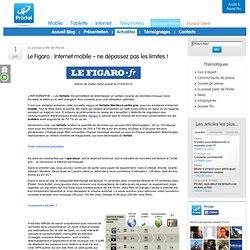 Le Figaro : Internet mobile - ne dépassez pas les limites !