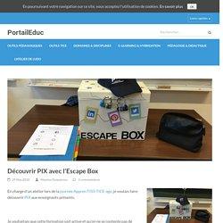 Découvrir PIX avec l'Escape Box