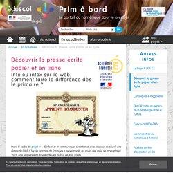 Découvrir la presse écrite papier et en ligne - Prim à bord