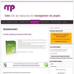 Découvrir MS Project - Toute la gestion de projets