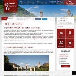 Office de Tourisme du Grand Cahors - Vacances Lot Sud Ouest France, Grands Sites Midi-Pyrénées