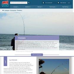 Découvrir les Tresses pour Pêche