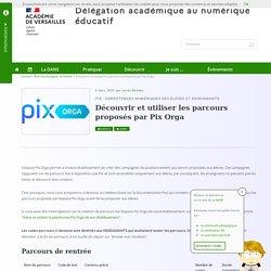 Découvrir les parcours proposés par Pix Orga