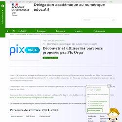 Découvrir et utiliser les parcours proposés par Pix Orga