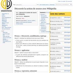Découvrir la notion de source avec Wikipédia — WikiNotions