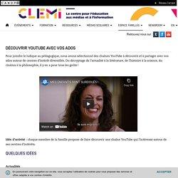 Découvrir YouTube avec vos ados- CLEMI