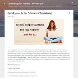 How to Decrease the Slow Performance of Toshiba Laptop?