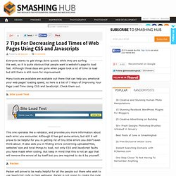 7 Tips For Decreasing Load Times of Web Pages Using CSS and Javascripts