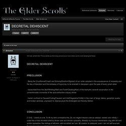 DECRETAL DEHISCENT - Elder Scrolls Lore