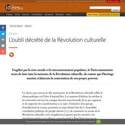 L'oubli décrété de la Révolution culturelle
