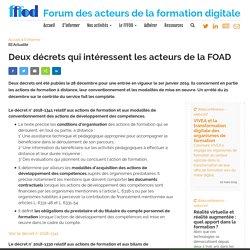 Deux décrets qui intéressent les acteurs de la FOAD