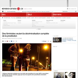 Des féministes veulent la décriminalisation complète de la prostitution