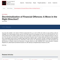 Decriminalization of Financial Offences: A Move in the Right Direction?