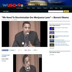 """We Need To Decriminalize Our Marijuana Laws"""