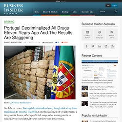 Portugal Decriminalized All Drugs Eleven Years Ago And The Results Are Staggering