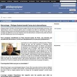 Décrochage : Philippe Goémé brandit l'arme de la bienveillance