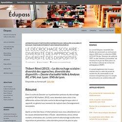 Le décrochage scolaire : diversité des approches, diversité des dispositifs