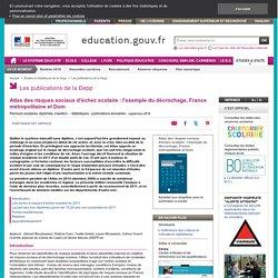 Atlas des risques sociaux d'échec scolaire : l'exemple du décrochage, France métropolitaine et Dom