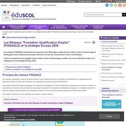 Lutte contre le décrochage scolaire - Réseaux Formation Qualification Emploi (FOQUALE)